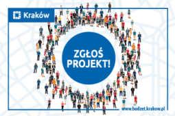 Zgłoś swój projekt do budżetu obywatelskiego miasta Krakowa!